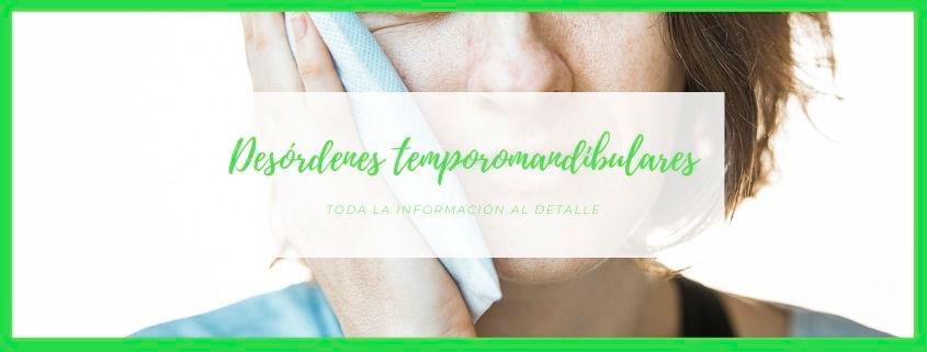 Articulación temporomandibular desorden (DTM)